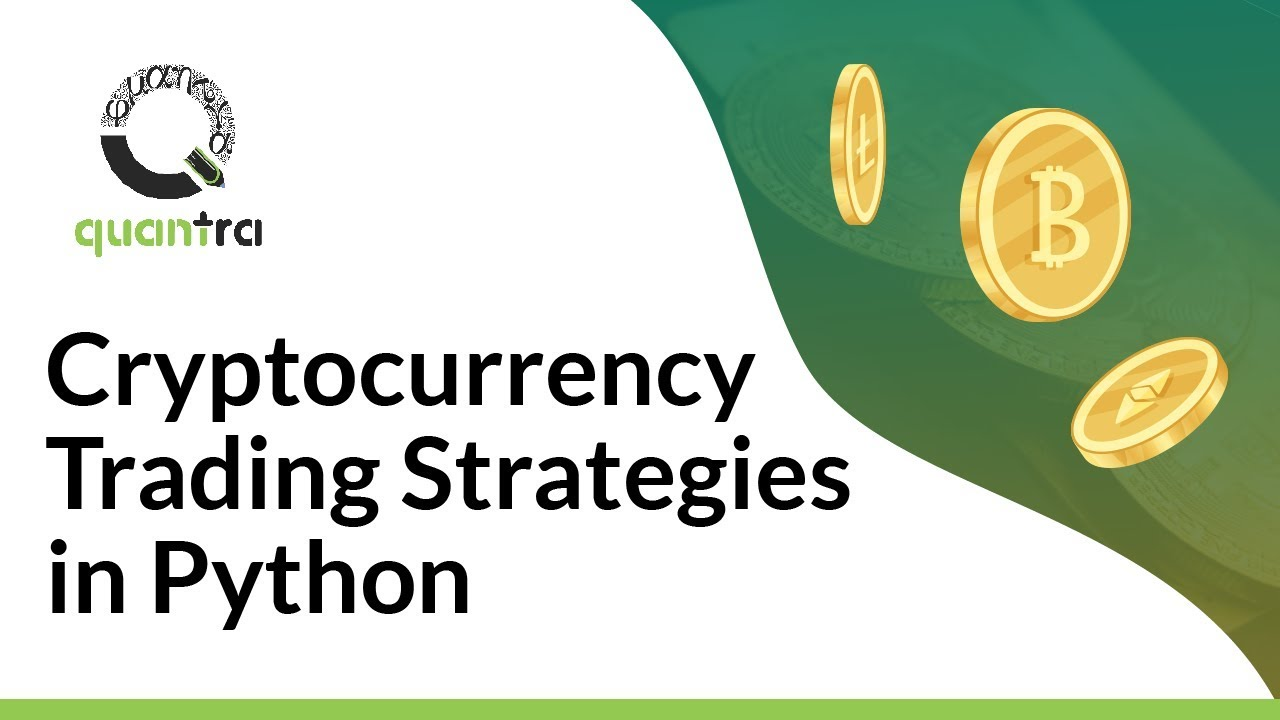 algorithmic trading cryptocurrency python)